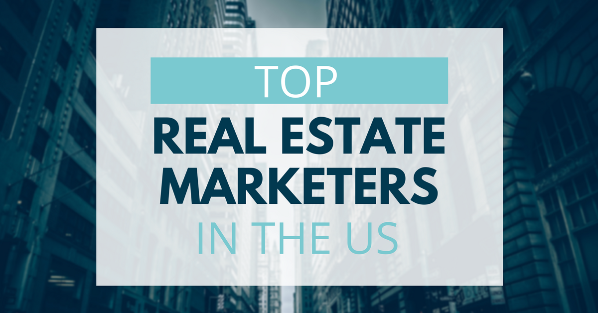 Top Real Estate Marketers In The US for 2018