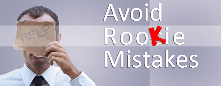 Avoid-Rookie-Mistakes
